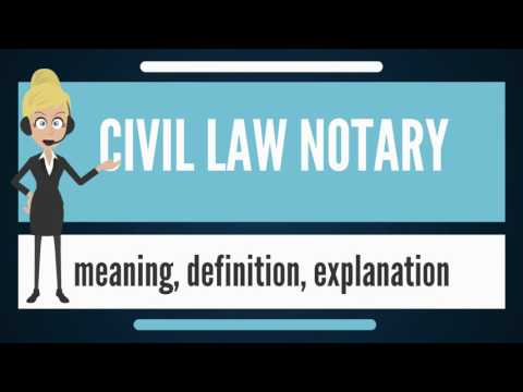 What is LAW NOTARY? What does CIVIL LAW NOTARY mean? CIVIL LAW NOTARY meaning & explanation
