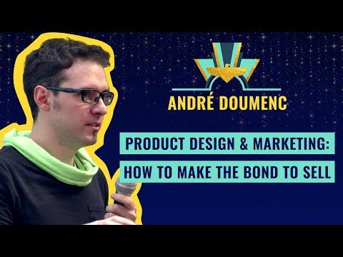 Product Design & Marketing: How to make the bond to sell - b