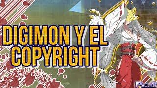Digimon y el Copyright.