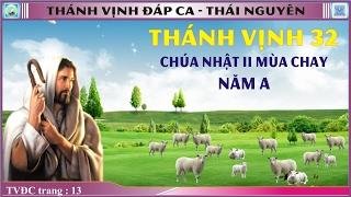 Thánh Vịnh 32 Thái Nguyên - CN 2 MC - Năm A