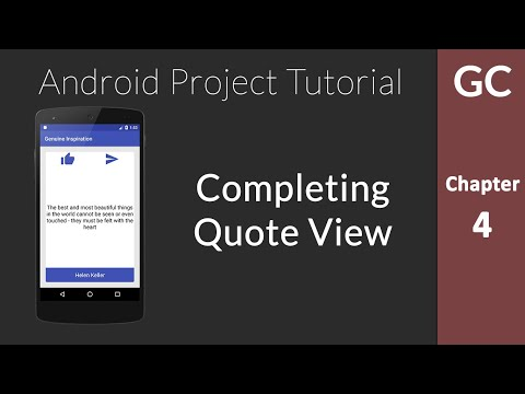 Android Complete Project Tutorial #4: Completing the Quote View