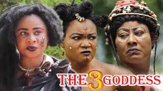 The Three Goddess Part 1 - Rechael Okonkwo, Ngozi Ezeonu & Uju Okoli Epic Nollywood Movies.