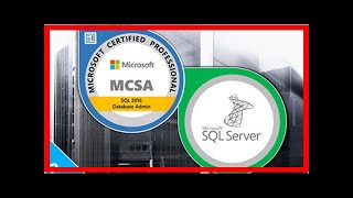 97% Off The MCSA SQL Server Certification Training Bundle | Online Course