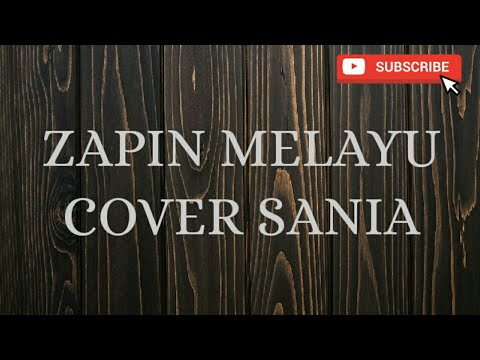 zapin melayu cover sania youtube