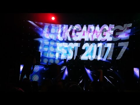 UK GARAGE FEST 2017!!!!