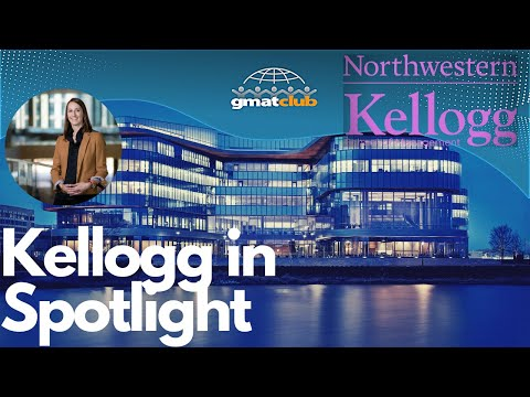 All Your Kellogg Questions Answered by Kellogg AdCom  | MBA Spotlight 2020