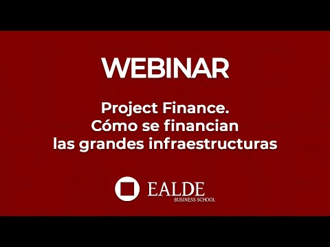 Project Finance, cómo se financian las grandes infraestructuras