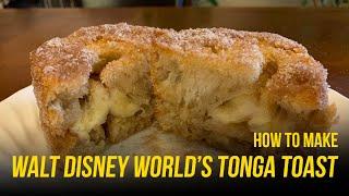 How to make Walt Disney World&#39s Tonga Toast