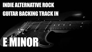 Indie Alternative Rock Guitar Backing Track In E Minor