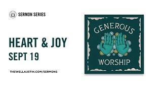 Generous Worship - Heart & Joy