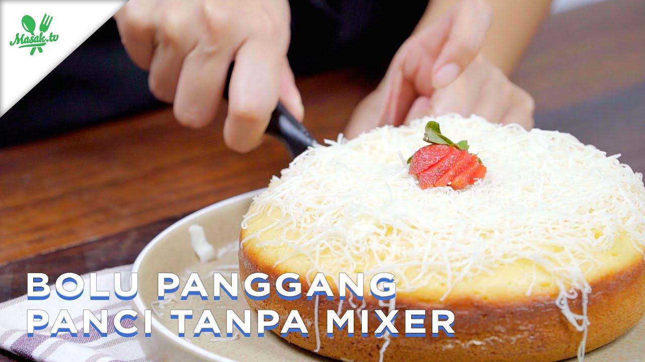 Resep Bolu Panggang Panci Tanpa Mixer