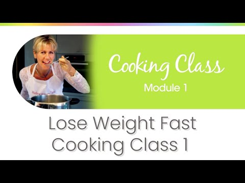 Lose Weight Fast Full Preview Cooking Class 1 From Weight Loss Natures Way