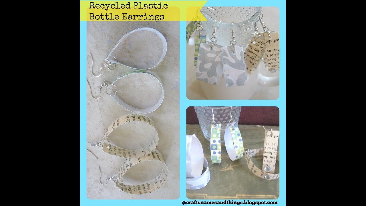 Diy recycled bottle earrings how to make recycled plastic for Things to make out of plastic bottles