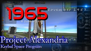 1965 History of Spaceflight in RSS / Project Alexandria-12 / KSP 1.0.4