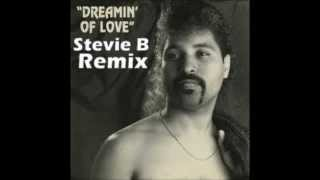 Stevie B Dreaming of Love Remix
