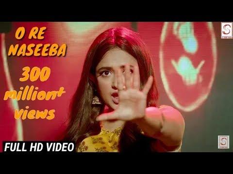 O Re Naseeba | Full HD Song | Monali Thakur | Krishika Lulla | O Re Naseeba Whatsapp Status