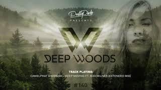 Pretty Pink - Dęep Woods #140 (Radio Show)