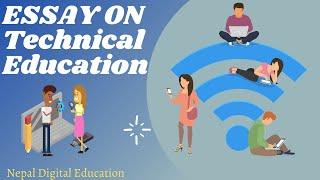 Essay On Technical Education In Eglish/ Speech On TECH EDU