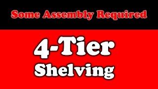 4-Tier Shelving Unit Assembly