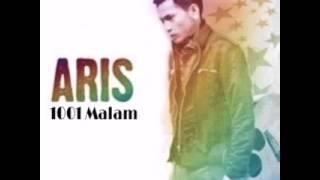 Aris - 1001 Malam