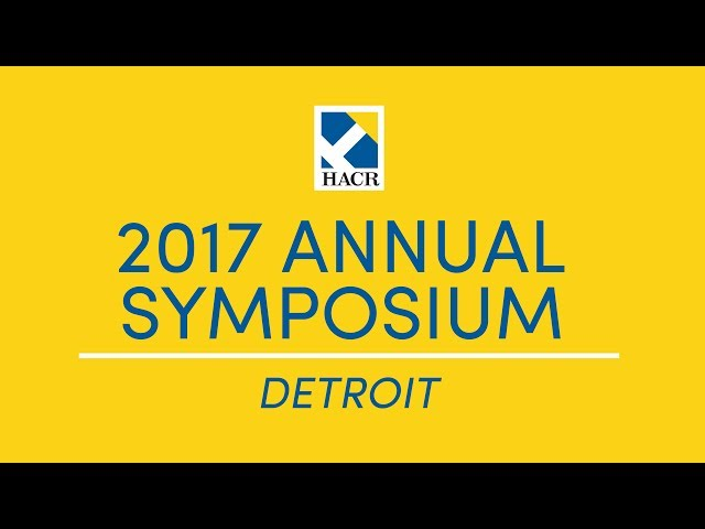 Detroit 2017: HACR Annual Programs and Symposium Promo