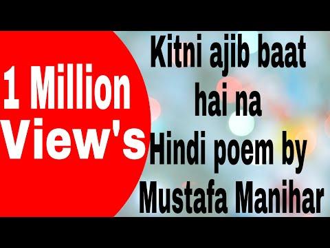 Kitni ajib baat hai na. (Valentine special) Hindi poem Mustafa manihar
