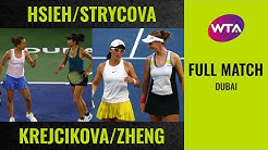 Hsieh/Strycova vs. Krejcikova/Zheng | Full Match | 2020 Dubai Doubles Final