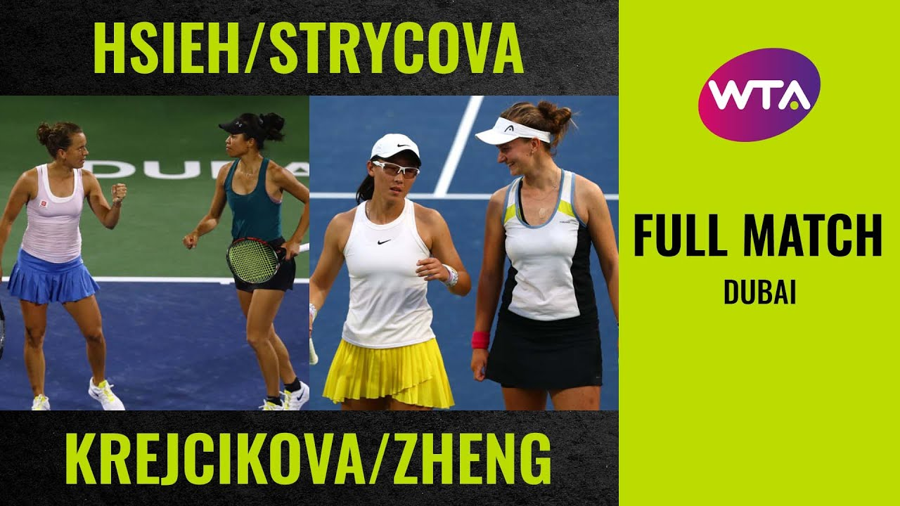 Hsieh/Strycova vs. Krejcikova/Zheng | Full Match | 2020 Dubai Doubles Final