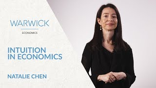 Spotlight on: Dr Natalie Chen | Intuition in Economics