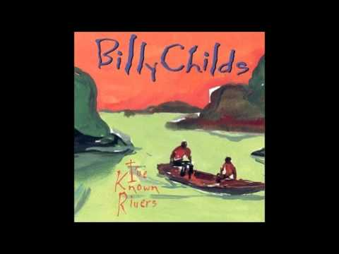 Billy Childs I've Known Rivers Poem & Song