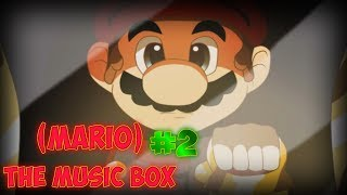 Several Ways to die! | (Mario) The Music Box #2