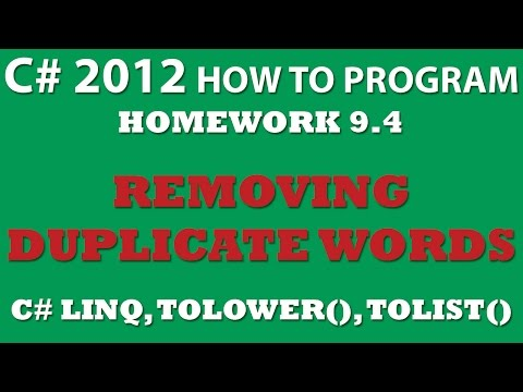 9-4 C# Duplicate Word Removal (using C# Linq and C# List)