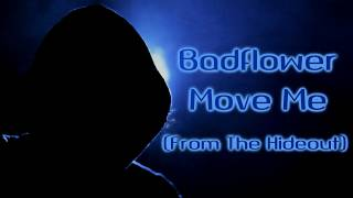 Badflower - Move Me [Lyrics on screen]