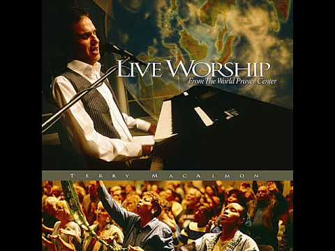 Terry Macalmon - 'Even So' - Live Worship from the World Prayer Center