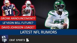 NFL Rumors On Rob Gronkowski, Le'Veon Bell Trade, David Johnson Future & Colin Kaepernick Drama?