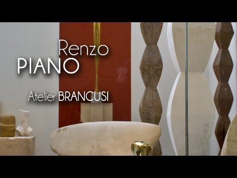 Renzo PIANO - Atelier BRANCUSI