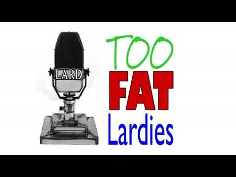 TooFatLardies Oddcast Number Three