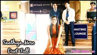 Saathiya Mere - DUET FULL SONG || Yeh Rishtey Hain Pyaar Ke
