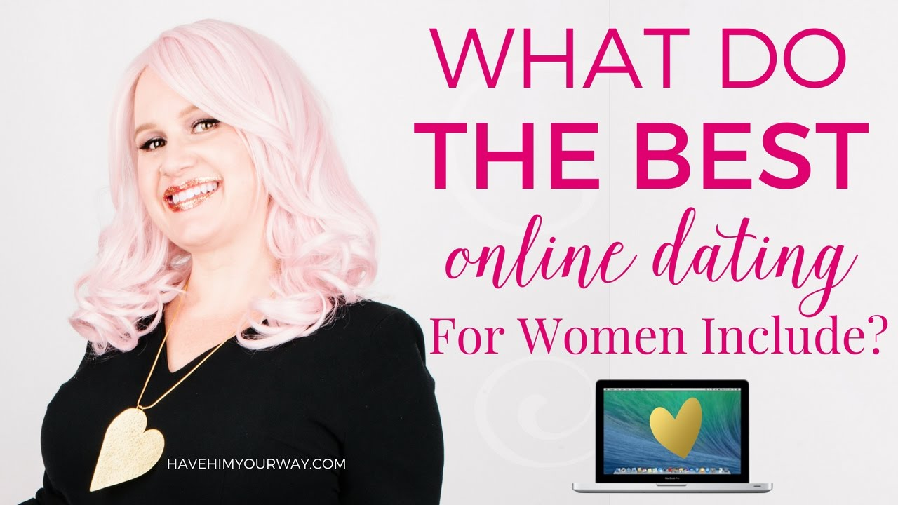 What Do The Best Online Dating Profiles For Women Include