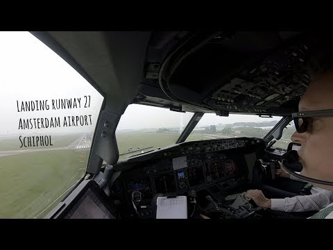 Approach and landing runway 27 Amsterdam airport Schiphol (AMS EHAM)