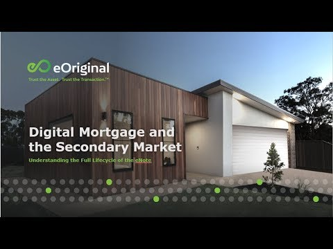 Digital Mortgage and the Secondary Market Understanding the Full