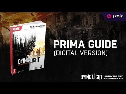 DYING LIGHT - PRIMA GUIDE FREE DOWNLOAD | Gemly Exclusive Free Content