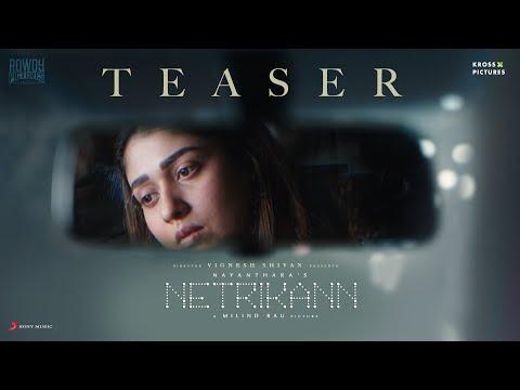 Netrikann - Official Teaser | Nayanthara | Vignesh Shivan | Milind Rau |  Girishh Gopalakrishnan