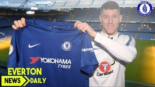 Ross Barkley Joins Chelsea | Everton News Daily