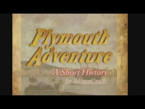 Plymouth Adventure: Minecraft Style