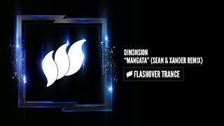 Dim3Nsion Mangata Sean Xander Remix Flashover Trance.mp3