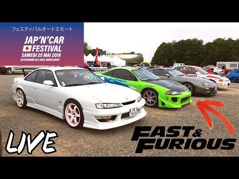"""Live"" Fast And Furious En Vrai ""Jap'N'Car Festival 2019"""