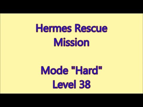 Hermes Rescue Mission Level 38 |