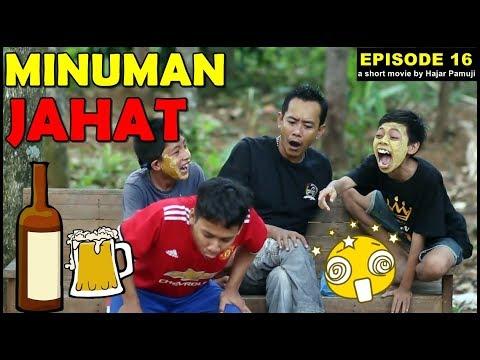 Minuman Jahat (Eps 16 Film Pendek Hajar Pamuji)