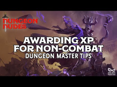 Awarding XP for Noncombat Encounters - DM Tips for D&D 5e